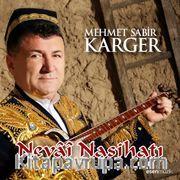 Mehmet Sabir Karger - Nevai Nasihatı (Cd)