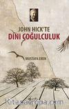 John Hick'te Dini Çoğulculuk