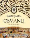 Velilerle Şahlanan Osmanlı