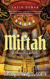 Miftah & Bir Ayasofya Romanı