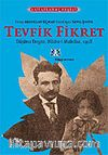 Tevfik Fikret/Düşünce Dergisi-Nüsha-i Mahsusa, 1918