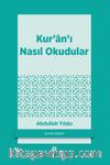 Kur'an'ı Nasıl Okudular