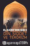 El Kaide'den Işid'e Din, Şiddet Ve Terörizm