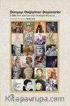 Dünyayı Değiştiren Düşünürler / I. Cilt: Hint Veda'larından Giardino Bruno'ya