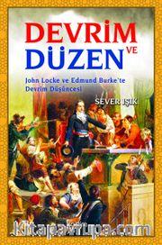 Devrim ve Düzen <br /> John Locke ve Edmund Burke'te Devrim Düşüncesi