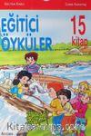 Eğitici Öyküler (15 Kitap)