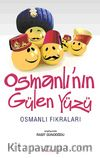 Osmanlı'nın Gülen Yüzü & Osmanlı Fıkraları