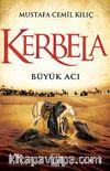 Kerbela & Büyük Acı