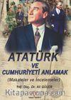 Atatürk'ü ve Cumhuriyet'i Anlamak