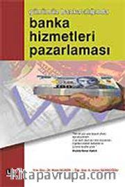 Banka Hizmetleri Pazarlaması