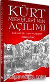 Kürt Meselesi'nin Açılımı & Said Nursi'den Teşhis ve Çözümler