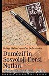 Dumezil'in Sosyoloji Dersi Notları & Belkıs Halim Vassaf'ın Defterinden