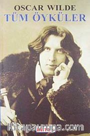 Tüm Öyküler / Oscar Wilde