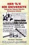 Her İle Bir Üniversite/Türkiye'de Yüksek Öğretim Sisteminin Çöküşü