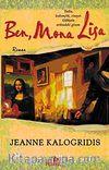 Ben, Mona Lisa
