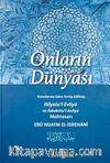 Onların Dünyası & Konularına Göre Terip Edilmiş Hilyetu'l-Evliya ve Tabakatu'l Asfiya Muhtasarı