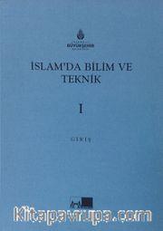 İslam'da Bilim ve Teknik (5 Cilt Takım)