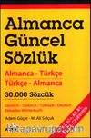 Almanca Güncel Sözlük & Almanca-Türkçe Türkçe-Almanca 30.000 Sözcük