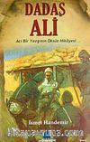 Dadaş Ali & Acı Bir Yazgının  Öksüz Hikayesi...