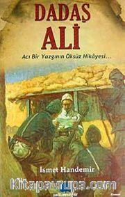 Dadaş Ali <br /> Acı Bir Yazgının  Öksüz Hikayesi...