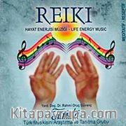 Reiki - Hayat Enerjisi Müziği (Cd)