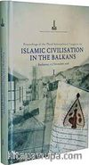 Proceedings of the Third International Congress on Islamic Civilisation in the Balkans