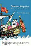 Sultanın Kalyonları & Osmanlı Donanmasının Yelkenli Savaş Gemileri (1701-1770)