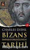 Bizans İmparatorluğunun Tarihi