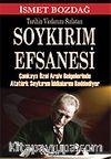 Tarihin Vicdanını Sızlatan Soykırım Efsanesi / Çankaya Özel Arşiv Belgelerinde Atatürk Soykırım İddialarını Reddediyor