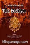 II. Meşrutiyet Dönemi Türk Edebiyatı