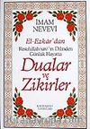 (13x19.5) Dualar ve Zikirler / El-Ezkar Resullah'ın Dilinden