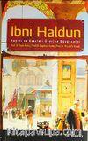İbni Haldun & Hayatı Eserleri Üzerine Düşünceler