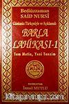 Barla Lahikası-1 & Günümüz Türkçesiyle ve Açıklamalı