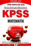 2010 KPSS Matematik Konu Anlatımlı / Molekül Seri