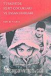 Türkiye'de Kürt Çocukları ve İnsan Hakları