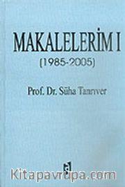 Makalelerim 1 (1985-2005)