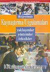 İlköğretimde Kaynaştırma Uygulamaları /Yaklaşımlar Yöntemler Teknikler
