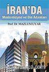 İran'da Modernleşme ve Din Adamları