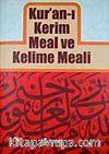 Kur'an-ı Kerim ve Kelime Meali (2 Cilt-şamua-2 renk)