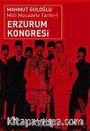Erzurum Kongresi & Milli Mücadele Tarihi