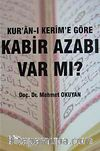 Kur'an-ı Kerim'e Göre Kabir Azabı Var Mı?