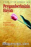 Peygamberimizin Hayatı (Kitap Boy) (Özel Baskı)