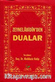 Zeynel Abidin'den Dualar