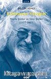Eskimeyen Yüreğim & Toplu Şiirler ve Yeni Şiirler (1977-2007)