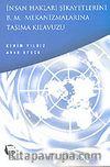 İnsan Hakları Şikayetlerini B. M. Mekanizmalarına Taşıma Kılavuzu