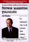 Yaşanmış Hikayelerle Network Marketing Yolculuğu