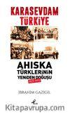 Kara Sevdam Türkiye Ahıska Türklerinin Yeniden