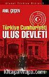 Türkiye Cumhuriyeti Ulus Devleti