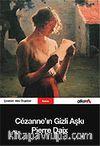 Cezanne'ın Gizli Aşkı
