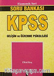 KPSS Ekonomik Seri Gelişim ve Öğrenme Psikolojisi / Soru Bankası